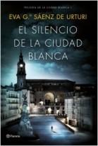 portada_el-silencio-de-la-ciudad-blanca_eva-garcia-saenz-de-urturi_201704051340