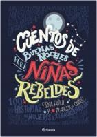 259189_portada_cuentos-de-buenas-noches-para-ninas-rebeldes_elena-favilli_201706122036