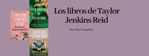 Los libros de Taylor Jenkins Reid