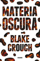 Materia oscura; Blake Crouch