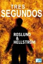 Tres-segundos-Anders-Roslund-Börge-Hellström-portada